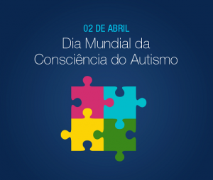 2 de abril, Dia Mundial da Consciência do Autismo