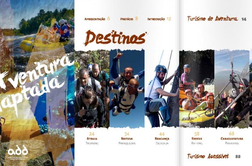 Montagem mostra a capa e o índice do livro Aventura Adaptada. Páginas mostram diversas fotos de pessoas com deficiência praticando esportes, como trekking, paraquedas, escalada, rafting, paratrike, tirolesa e rapel.