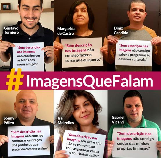 Mosaico feito com a foto de seis pessoas diferentes, cada uma segura uma folha de sulfite com um texto referente ao #ImagensQueFalam